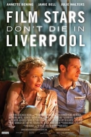 Film Stars Don't Die in Liverpool (2017) Watch Online Free