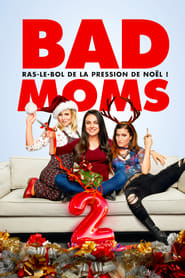 film Bad Moms 2 streaming