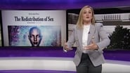 Full Frontal with Samantha Bee saison 3 episode 8
