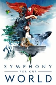 Symphony for Our World (2018)