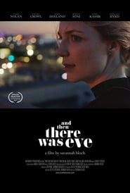 Ver And Then There Was Eve Pelicula Online