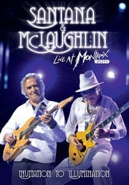 Santana & McLaughlin: Invitation to Illumination - Live at Montreux