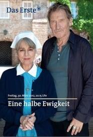 Eine halbe Ewigkeit (2012)