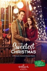 The Sweetest Christmas (2017) Watch Online Free