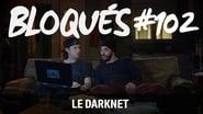 Bloqués saison 1 episode 102