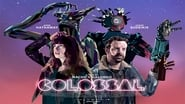 Watch Colossal Online Streaming