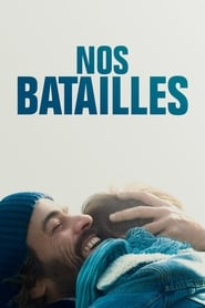 film Nos batailles streaming