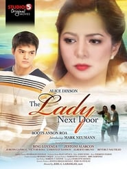 Watch Pinoy Movies The Lady Next Door (2014)