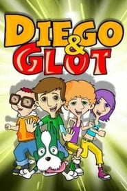 Diego and Glot