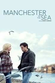 Manchester by the Sea (2016) Netflix HD 1080p