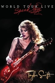 Taylor Swift: Speak Now World Tour Live (2011)