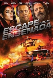 Escape from Ensenada (2017) BluRay 720p 800MB Ganool