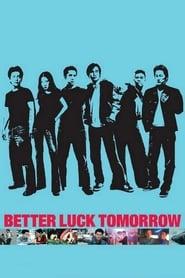 Better Luck Tomorrow Netflix HD 1080p