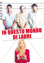 In questo mondo di ladri film streaming