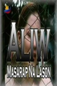 Aliw, Masarap na Lason Watch and Download  HD