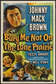 Plakat Bury Me Not on the Lone Prairie