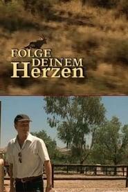 Folge Deinem Herzen (2006)