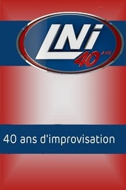 LNI : 40 ans d'improvisation