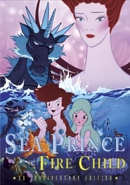Watch Sea Prince and the Fire Child Stream Movies - HD