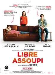 Libre et assoupi Film Streaming