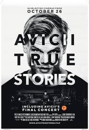 Avicii: True Stories en streaming