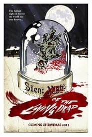 Silent Night of the Living Dead Kickass