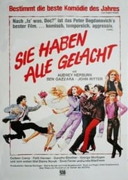 Sie haben alle gelacht Full Movie