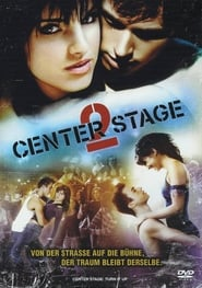 Center Stage 2 Full Movie