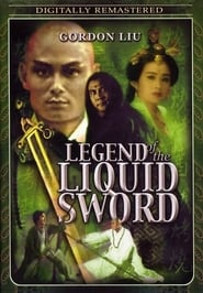 Legend Of The Liquid Sword affisch