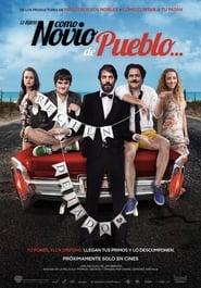Como novio de pueblo (2019)