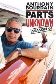 Anthony Bourdain: Parts Unknown streaming saison 6