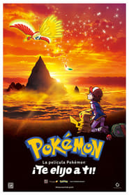 Ver Pokémon ¡Te elijo a ti! Online