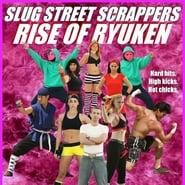 poster do Slug Street Scrappers 2 : Rise of Ryuken