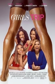 Watch Girls Trip Online Movie