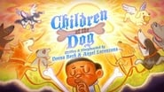 The Children of the Dog