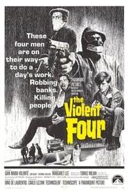 The Violent Four (1968)