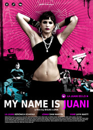 Affiche de Film My Name Is Juani