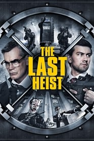 The Last Heist Movie Download Free HD