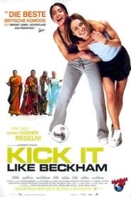 Kick it like Beckham (2002)