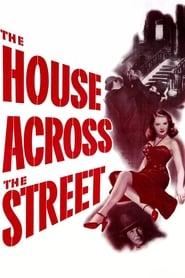 The House Across the Street (1949)