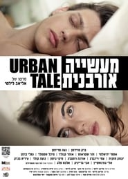Urban Tale Watch and get Download Urban Tale in HD Streaming