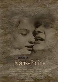 Franz + Polina Poster