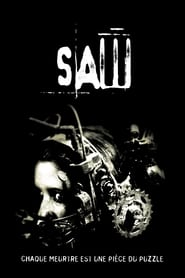 Image Regarder Saw 1 Le Film – Complet En Streaming VF (2004)