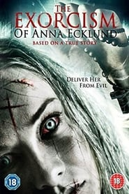 The Exorcism of Anna Ecklund (2016) DVDRip Watch English Full Movie Online Hollywood Film