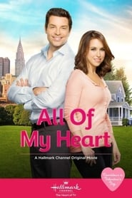 Watch All of My Heart online free streaming