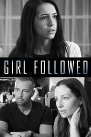 Girl Followed Streaming HD