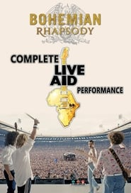 Bohemian Rhapsody: Complete Live Aid Performance (2019)