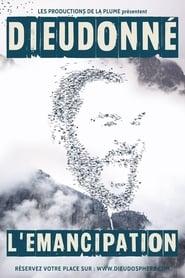 Dieudonné – L'émancipation