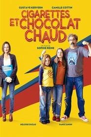 Cigarettes et chocolat chaud Poster
