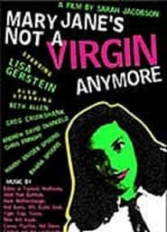 Mary Jane's Not a Virgin Anymore Watch and get Download Mary Jane's Not a Virgin Anymore in HD Streaming